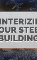 Is Your 100 Foot Steel Building Winter Ready?